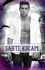 Sahte Kocam  by ButterflyReaderXx