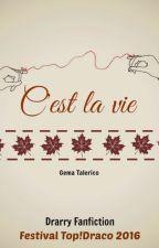C'est la vie by GemaTalerico