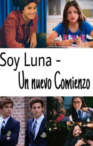 Soy Luna - Un Nuevo Comienzo (Abgeschlossen,Bearbeitung)