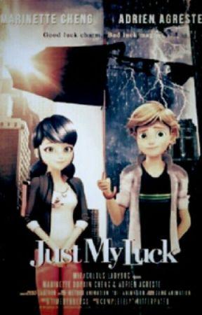 Miraculum: Just My Luck by shiperka
