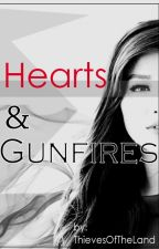 Hearts And Gunfires by ThievesOfTheLand