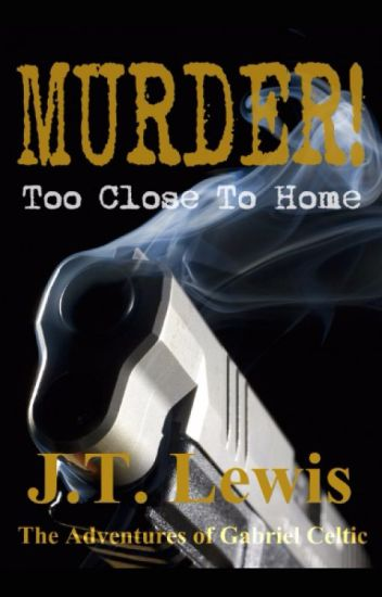 Murder! Too Close To Home
