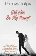 Will You Be My Honey? by princesstulips