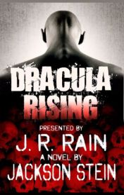 Dracula Rising by jacksonsteinbooks