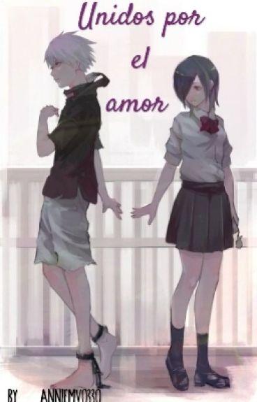 (Touka Y Kaneki )-Unidos Por El Amor