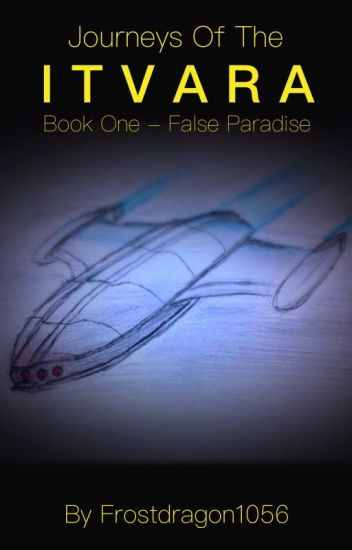 Itvara Book I: False Paradise