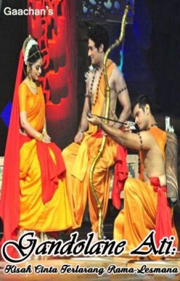 Gandolane Ati: Kisah Cinta Terlarang Rama-Lesmana
