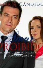 Amor Proibido by MaduMCandido