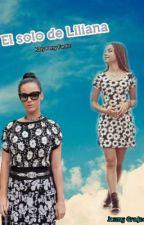 El solo de Liliana - Katy Perry Fanfic  by JenniferGarcia673