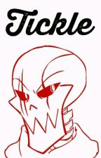 Tickle || One-shot lemon || UF! Papyrus x reader by Korine-chan