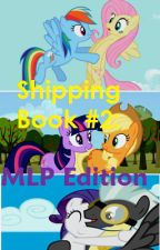Shipping Book #2 - My Little Pony Edition (Warning: Kind of Outdated) by NicoTheShipper