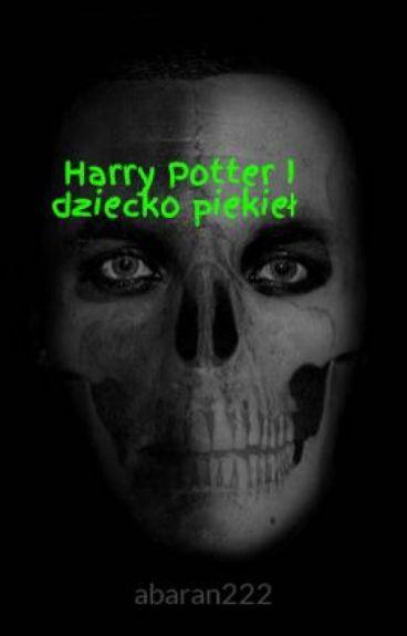 Harry Potter I dziecko piekieł