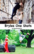 Bryles One Shots by thenextstep774
