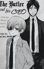 The Butler and His CEO || Modern!SebaCiel Oneshots by Ciel_the_Writer