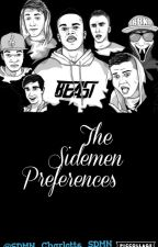 The Sidemen Preferences  by SDMN_Charlotte_SDMN