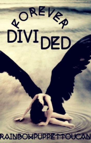 Forever Divided