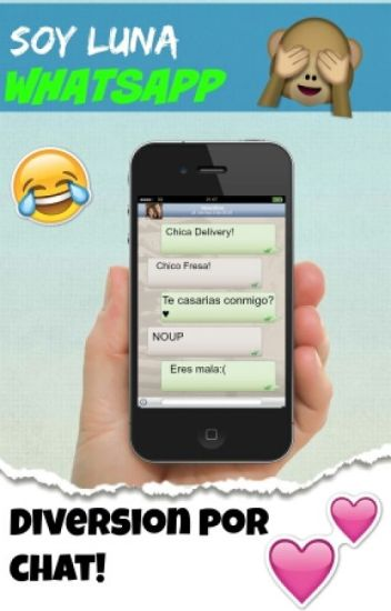 Whatsapp De Soy Luna [Pausada]