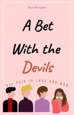 A Bet With The Devils by Pam-The-Lamb