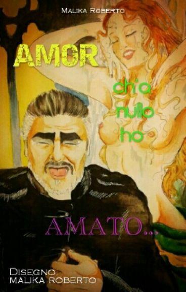 Amor ch'a nullo ho amato... [IN REVISIONE]