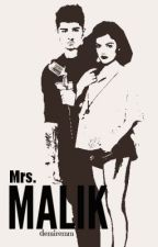 Mrs. Malik (Zayn Malik Fan Fiction) by demiremm