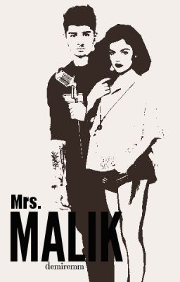 Mrs. Malik (Zayn Malik Fan Fiction)