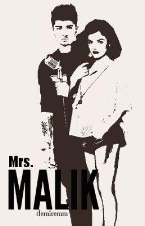 Mrs. Malik (Zayn Malik Fan Fiction) by demiremm