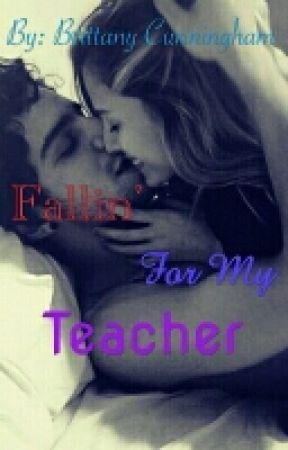 Fallin' for my Teacher by brittany_cunningham
