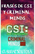 20 Frases De CSI Y Criminal Minds by Girl_Hourseman