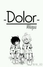Dolor. ||MikaYuu||  by -Infxnt