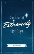 Our List of Extremely Hot Guys by MGWinchester