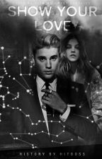 Show Your Love- Justin Bieber by hitboss