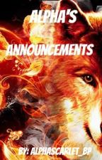 Alphas Announcements  by Scorching_Fire_Pack