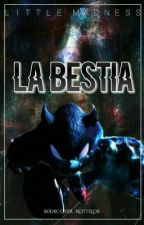 La Bestia by CryInTheDarkness