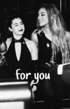 For you | laurinah g!p by sxcklowa