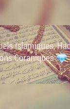 Rappels Islamiques, Hadiths, Citations Coraniques II by Zahiia