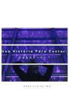 Una Historia Para Contar by Fer_xx_