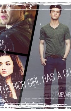 The Rich Girl Has A Gun (Editing) by mevarney02