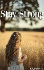 Stay Strong by Luli_Belen11