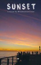 Sunset: A Novel by iamnotonlinee