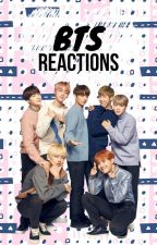 BTS Reactions by akatengu