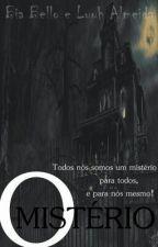 O Mistério by LuhAlmeida05