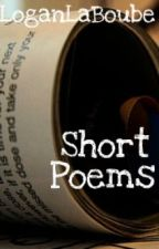 Short poems by LoganLaboube