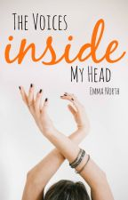 The Voices Inside My Head by Emma_North