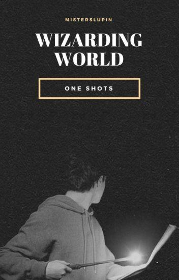 Wizarding World One Shots [En Edición] ✔