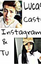 Instagram (Lucas Castel & Tu)  by FlorSandoval2