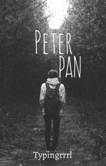 Peter Pan ✔ {book 1} (UNDER SLOW EDITING)
