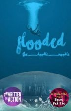 Flooded [✔️] by the_doodle_noodle