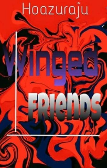 Winged Friends