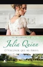 Série Os  Bridgertons _O Visconde Que Amo (Julia Quimn) by CristianeVicente