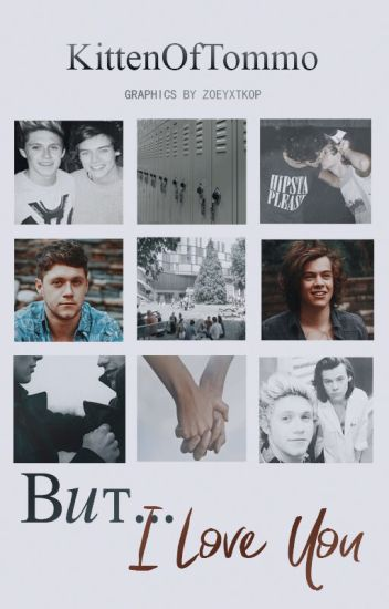 But .... I Love You // Narry